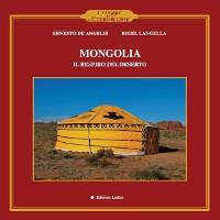 Mongolia. Il respiro del deserto