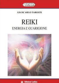 Reiki. Energia e guarigione