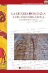 La Charta Borgiana e l'Illuminismo a Roma