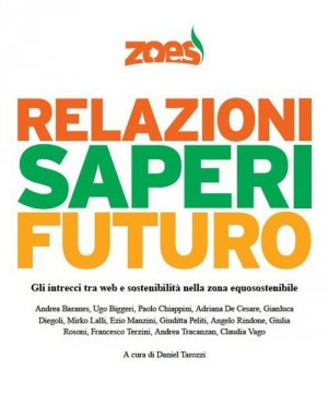 Zoes: relazioni, saperi, futuro